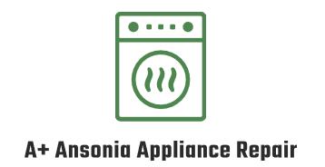 A+ Ansonia Appliance Repair